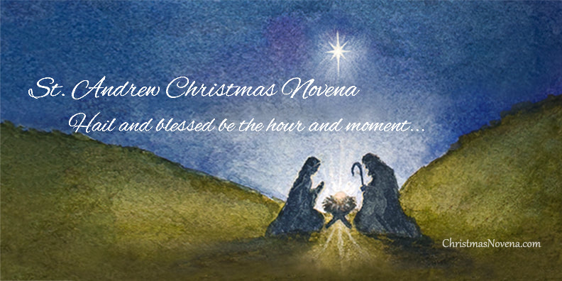 the meaning and misconceptions of the saint andrew christmas novena christmasnovenacom - Christmas Novena